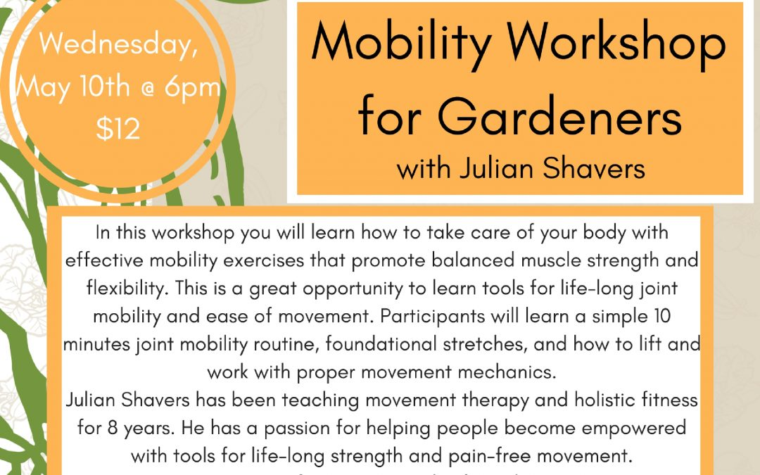 Mobility for Gardeners Workshop