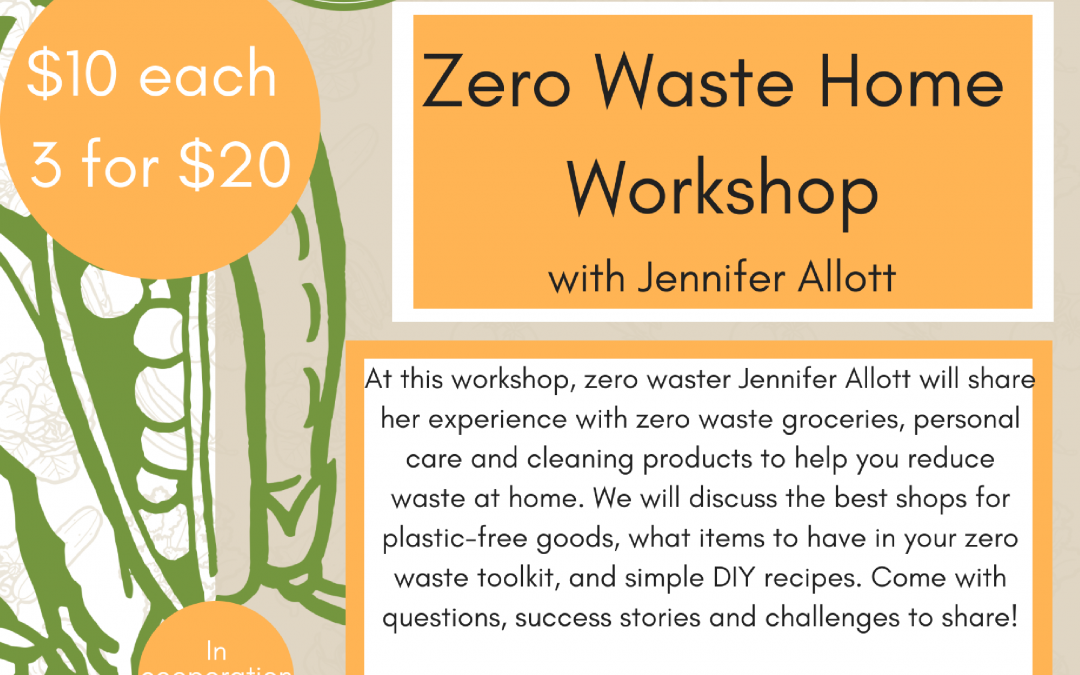 Zero Waste Home Workshop!